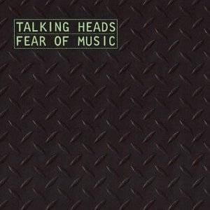 Talking Heads | Fear of Music