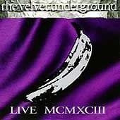 The Velvet Underground | Live MCMXCIII