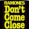 Ramones | Don't Come Close